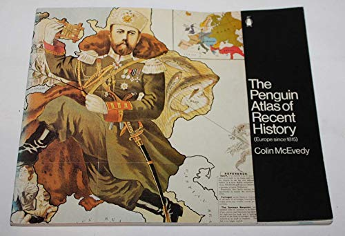 9780140708349: The Penguin Atlas of Recent History: Europe Since 1815