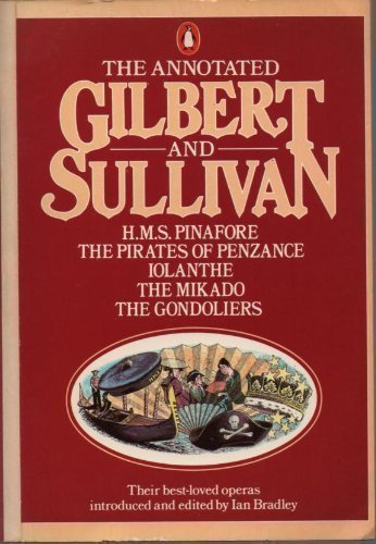 9780140708486: The Annotated Gilbert and Sullivan: v. 1