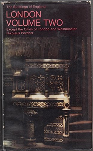 London: Except the Cities of London and: Pevsner, Nikolaus