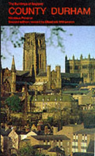 9780140710090: County Durham (The Buildings of England)