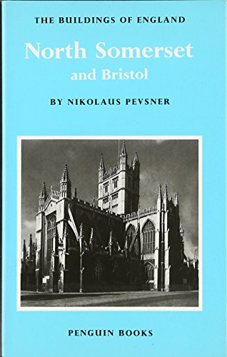 9780140710137: North Somerset and Bristol (The Buildings of England Series No. 13)