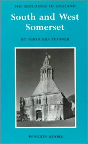 9780140710144: South and West Somerset (The Buildings of England Series No. 14)