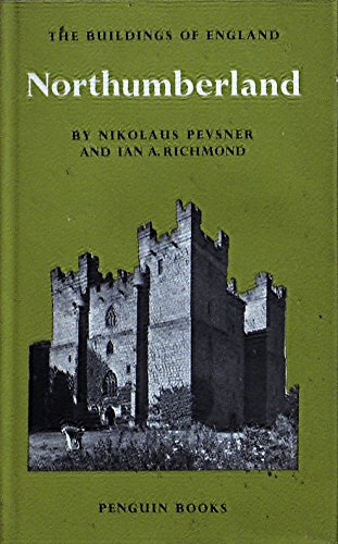 9780140710151: Northumberland (The Buildings of England)