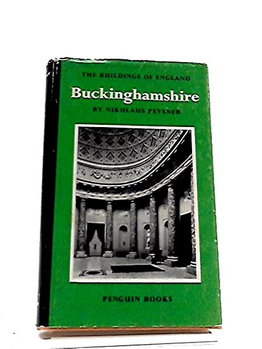 Buckinghamshire (The Buildings of England Series)