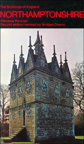 9780140710229: Northamptonshire (The Buildings of England)