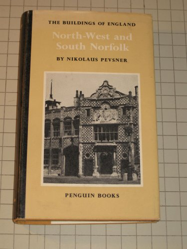9780140710243: Norfolk North West South (The Buildings of England)