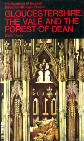 9780140710410: Gloucestershire: The Vale and the Forest of Dean (The Buildings of England)