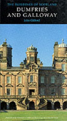 9780140710670: The Buildings of Scotland: Dumfries And Galloway