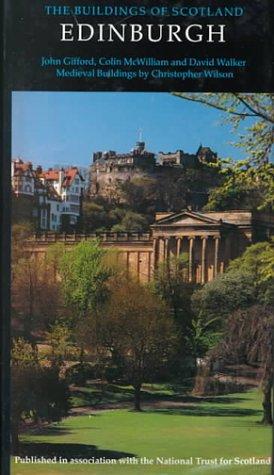 9780140710687: Edinburgh (The Buildings of Scotland)