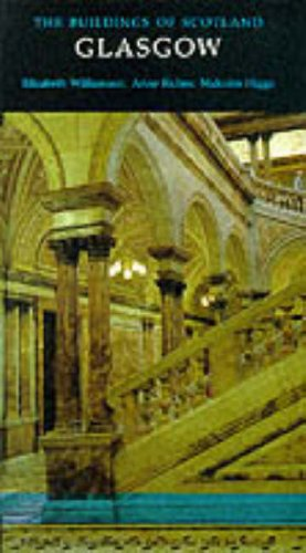 9780140710694: Glasgow (The Buildings of Scotland)