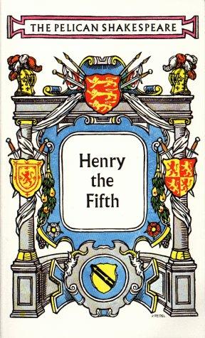 Henry V (Shakespeare, Pelican): William Shakespeare