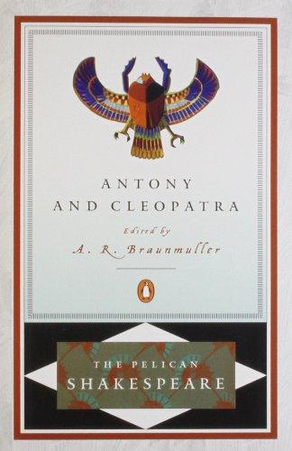 9780140714524: Antony and Cleopatra (The Pelican Shakespeare)
