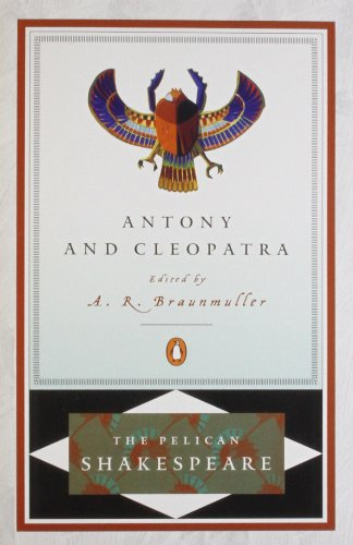 9780140714524: Antony And Cleopatra (Revised Edition) (Pelican Shakespeare)