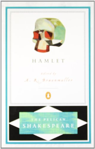 Hamlet (Revised Edition) (Pelican Shakespeare)