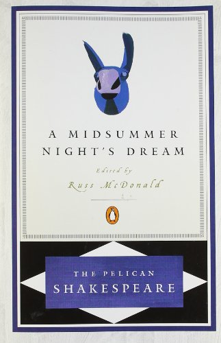 9780140714555: A Midsummer Night's Dream (Revised Edition) (Pelican Shakespeare)