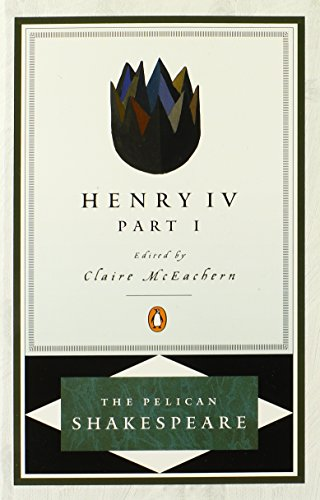 9780140714562: Henry IV, Part 1 (Pelican Shakespeare)