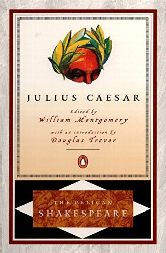 9780140714685: Julius Caesar (Revised Edition) (Pelican Shakespeare (Paperback))