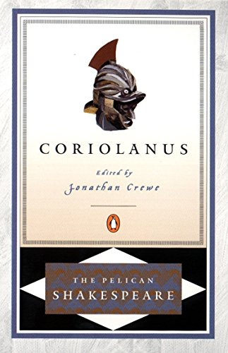 9780140714739: Coriolanus (The Pelican Shakespeare)