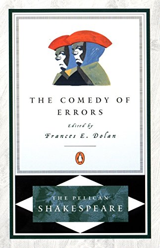 9780140714746: The Comedy of Errors (The Pelican Shakespeare)