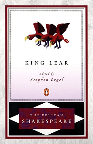 King Lear: SHAKESPEARE, William; ORGEL,