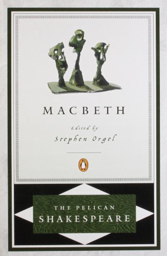 9780140714784: Macbeth (The Pelican Shakespeare)