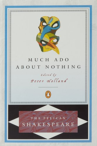 9780140714807: Much Ado about Nothing (The Pelican Shakespeare)