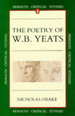 9780140771329: Poetry of W.B. Yeats (Critical Studies)