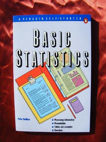 9780140772135: Basic Statistics (A Penguin Self-Starter)