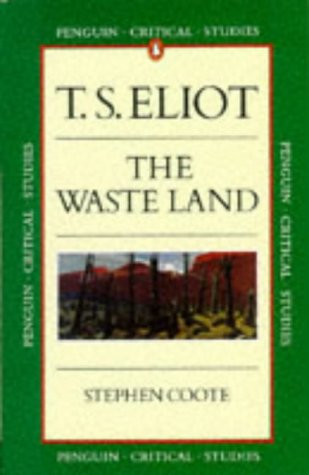 9780140772319: T. S. Eliot: The Waste Land (Critical Studies)