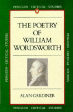 9780140772333: Poetry of William Wordsworth (Critical Studies)