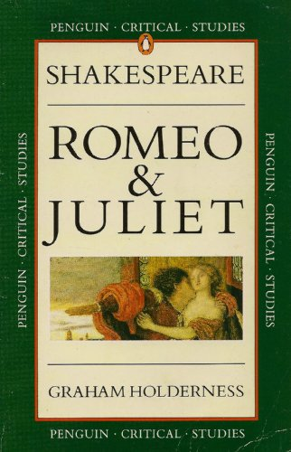 9780140772401: Shakespeare: Romeo and Juliet (Critical Studies)