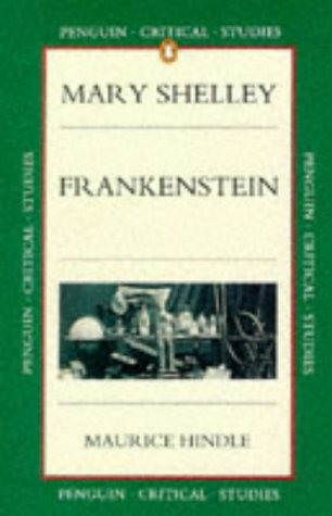 9780140772593: Frankenstein (Critical Studies, Penguin)