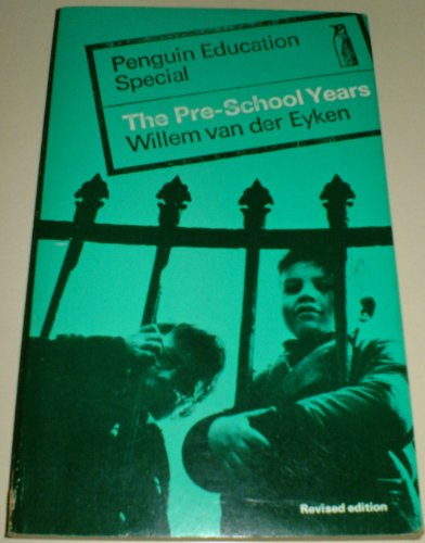 9780140800012: The pre-school years (Penguin education specials)