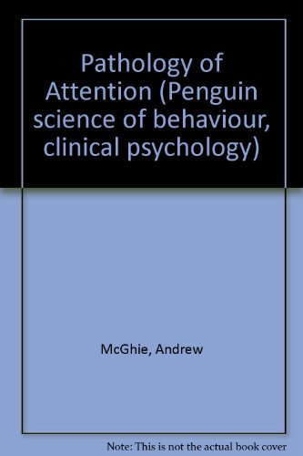 9780140800128: Pathology of Attention (Penguin science of behaviour, clinical psychology)