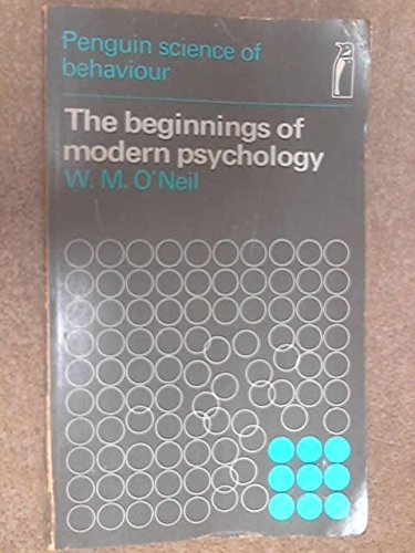 9780140800135: Beginnings of Modern Psychology (Science of Behaviour)