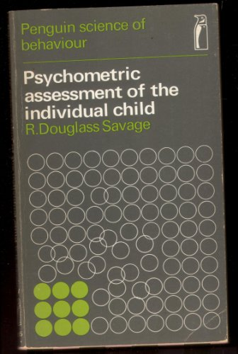 9780140800159: Psychometric Assessment of the Individual Child (Science of Behaviour)