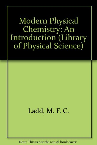 9780140800500: Modern Physical Chemistry: An Introduction (Library of Physical Science)