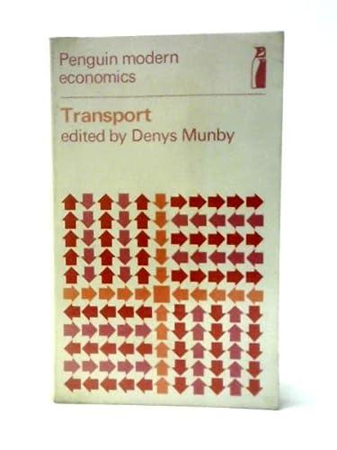Transport: Selected Readings (Modern Economics): Munby, D