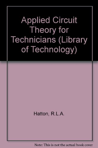 9780140800654: Applied Circuit Theory for Technicians (Library of Technology)
