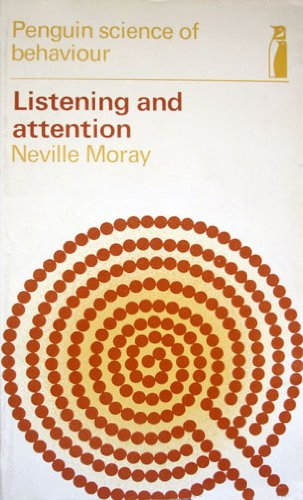 9780140800661: Listening and Attention (Penguin science of behaviour)