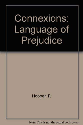 9780140800869: Connexions: Language of Prejudice