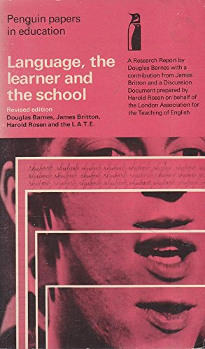 9780140800944: Language, the Learner and the School: A Research Report (Penguin Papers in Education)