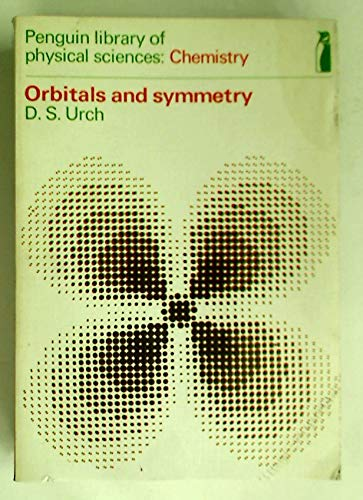 9780140800982: Orbitals and Symmetry (Library of Physical Science)