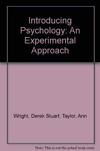 Introducing Psychology: An Experimental Approach (Modern Psychology): D. S. And