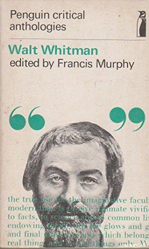 9780140801026: Walt Whitman: A Critical Anthology (Penguin critical anthologies)
