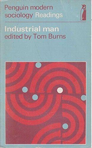 9780140801088: Industrial man: Selected readings, (Penguin modern sociology readings)