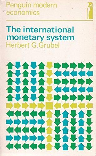 9780140801118: The International Monetary System (Penguin modern economics texts; international economics)