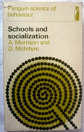 9780140801224: Schools and Socialization (Penguin Science of Behaviour)