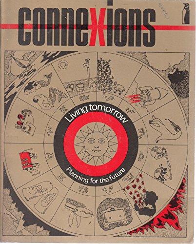9780140801293: Connexions: Living Tomorrow (Connexions)