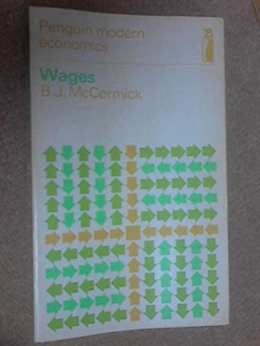 9780140801309: Wages (Penguin Modern Economics Texts - Political Economy)
